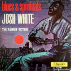 Discos de vinilo: JOSH WHITE, THE RONNIE SISTERS - BLUES & SPIRITUALS - LP SPAIN 1965 - MUSIDISC ?M. 70-005. Lote 183503031