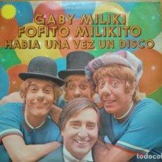 Discos de vinilo: LP GABY, MILIKI, FOFITO Y MILIKITO: HABÍA UNA VEZ UN DISCO (1977) LOS PAYASOS DE LA TELE. Lote 183503872