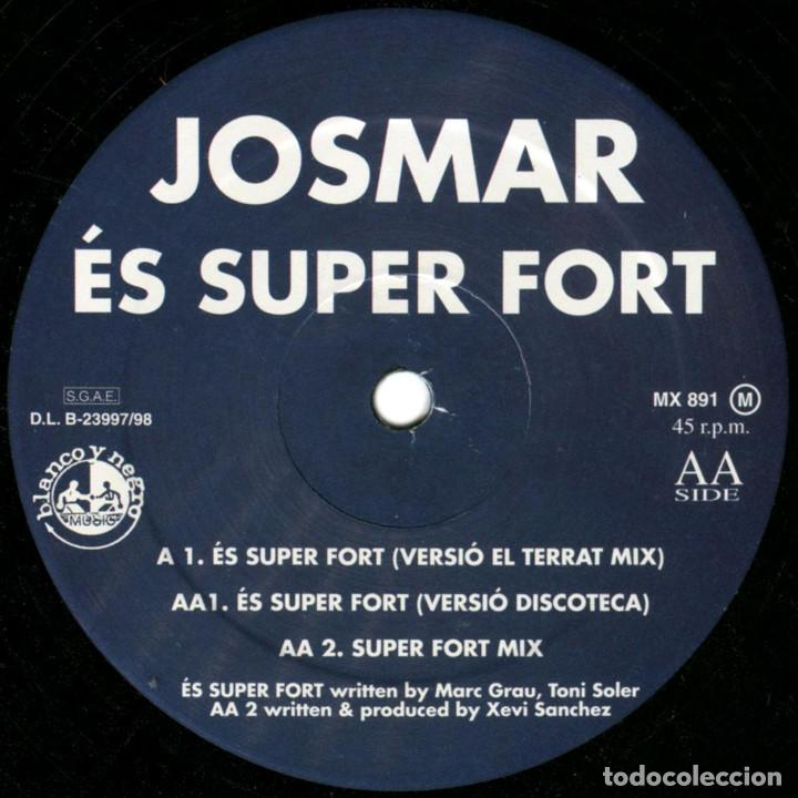 Discos de vinilo: Josmar - És superfort - Maxi Spain 1998 - Blanco Y Negro MX 891 (M) - Foto 4 - 183503955