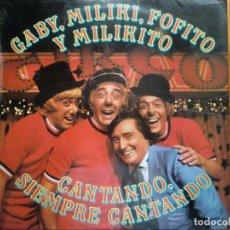 Discos de vinilo: LP GABY, MILIKI, FOFITO Y MILIKITO: CANTANDO, SIEMPRE CANTANDO (1980) LOS PAYASOS DE LA TELE. Lote 183504423