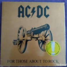 Discos de vinilo: AC/DC FOR THOSE ABOUT TO ROCK (WE SALUTE YOU) SPAIN 82. Lote 183506048