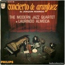 Discos de vinilo: THE MODERN JAZZ QUARTET + LAURINDO ALMEIDA - CONCIERTO DE ARANJUEZ - EP FRANCE - PHILIPS 430.817. Lote 183507732