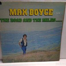 Discos de vinilo: LP-MAX BOYCE- THE ROAD AND THE MILLES..EN FUNDA ORIGINAL AÑO 1977. Lote 183512427
