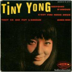Discos de vinilo: TINY YONG – HISTOIRE D'AMOUR - EP FRANCE 1964 - RIGOLO RI 18.179 . Lote 183516863
