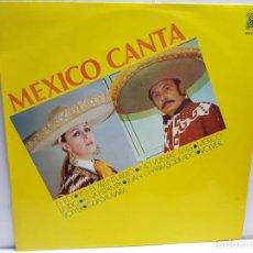 Discos de vinilo: LP-MEXICO CANTA-EN FUNDA ORIGINAL AÑO 1977. Lote 183518715
