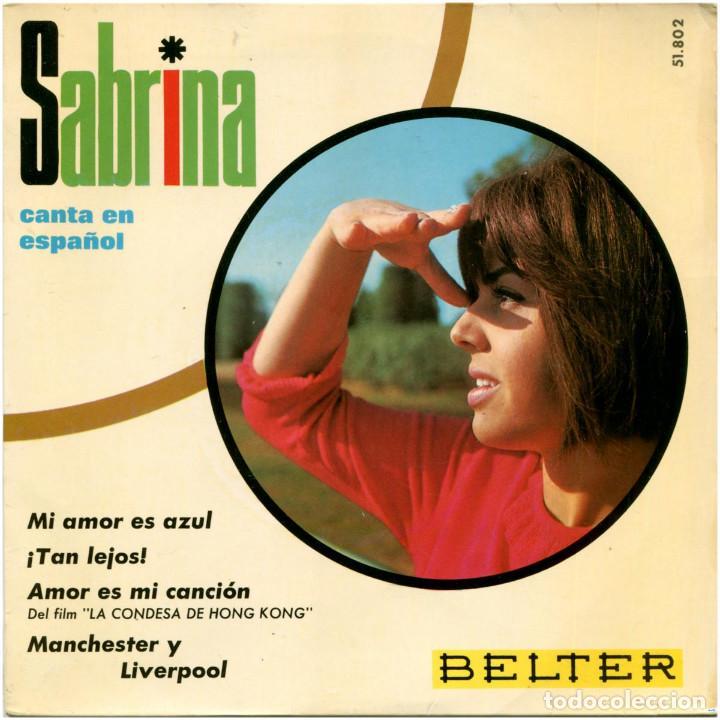 SABRINA - CANTA EN ESPAÑOL - EP SPAIN 1967 - BELTER 51.802 (Música - Discos de Vinilo - EPs - Canción Francesa e Italiana)