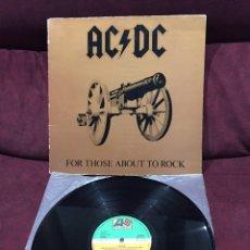 Discos de vinilo: AC/DC - FOR THOSE ABOUT TO ROCK (WE SALUTE YOU), LP GATEFOLD, REEDICIÓN, 1982, ESPAÑA. Lote 183528522