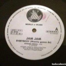 Discos de vinilo: JAM JAM / EVERYBODY (WATCHA GONNA DO) / MAXI-SINGLE 12 INCH. Lote 183532680