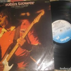 Discos de vinilo: ROBIN TROWER,THE STEEL ALBUM,(CHRISALIS,1981,) EDITADO ESPAÑA. Lote 183541525
