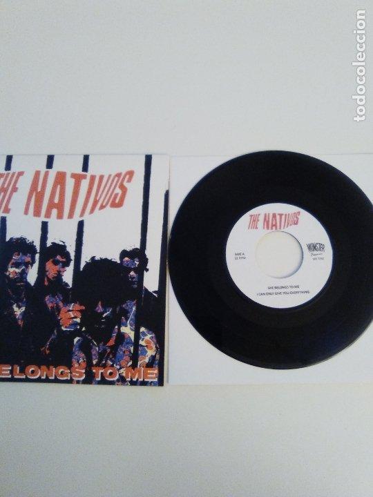 Discos de vinilo: THE NATIVOS She belongs to me + 3 ( 1985 MUNSTER REED ) - Foto 3 - 183543291