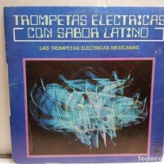 Discos de vinilo: LP-TROMPETAS ELÉCTRICASCON SABOR LATINO- EN FUNDA ORIGINAL AÑO 1973. Lote 183547086