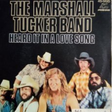 Discos de vinilo: THE MARSHALL TUCKER BAND: HEARD IN A LOVE SONG . Lote 183548465