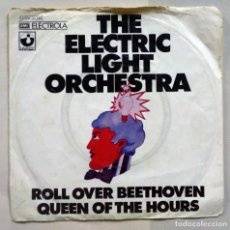 Discos de vinilo: THE ELECTRIC LIGHT ORQUESTRA ROLL OVER BEETHOVEN QUEEN OF THE HOURS ELECTROLA HARVEST 1972. Lote 183558755