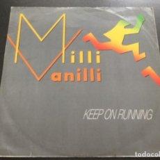 Discos de vinilo: MILLI VANILLI - KEEP ON RUNNING . Lote 183563248