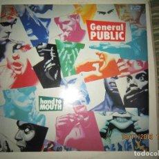 Discos de vinilo: GENERAL PUBLIC - HAND TO MOUTH LP - ORIGINAL U.S.A. - I.R.S. RECORDS 1986 CON FUNDA INT. ORIGINAL. Lote 183567663