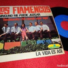 Discos de vinilo: LOS FLAMENCOS NINGUNO ME PUEDE JUZGAR/TEMBLORCITO/LA VIDA ES ASI +1 EP 1966 SESION. Lote 183573186