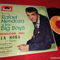 Discos de vinilo: RAFAEL MENDOZA & BIG BOYS LA HORA/SUEÑAME/ERES EXIGENTE/VIEJO RELOJ EP 1963 POLYDOR BENIDORM. Lote 183573281