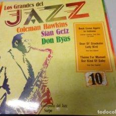 Discos de vinilo: LOS GRANDES DEL JAZZ NUMERO 10 COLEMAN HAWKINS STAN GETZ DON BYAS. Lote 183583547