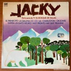 Discos de vinilo: JACKY DE LA SERIE DE TV EL BOSQUE DE TALLAC. Lote 183584245