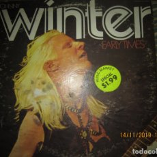 Discos de vinilo: JOHNNY WINTER - EARLY TIMES LP - ORIGINAL U.S.A. - JANUS RECORDS 1970 - STEREO -. Lote 183587318