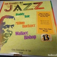 Discos de vinilo: LOS GRANDES DEL JAZZ NUMERO 13 BUDDY TATE, MILTON BUCKNER, WALLACE BISHOP. Lote 183588712