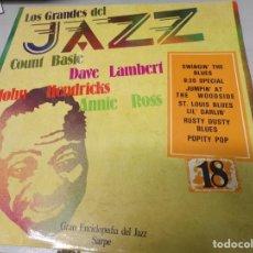 Discos de vinilo: LOS GRANDES DEL JAZZ NUMERO 18 COUNT BASIE, DAVE LAMBERT, JOHN HENDRICKS, ANNIE ROSS. Lote 183594445