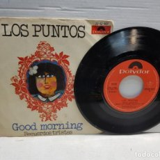 Discos de vinilo: SINGLE-LOS PUNTOS-GOOD MORNING EN FUNDA ORIGINAL AÑO 1970. Lote 183596130