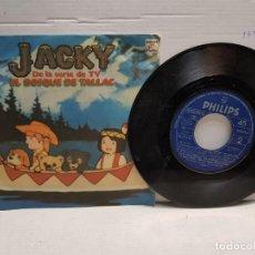 Discos de vinilo: SINGLE-JACKY-EL BOSQUE DE TALLAC EN FUNDA ORIGINAL AÑO 1978. Lote 183598666