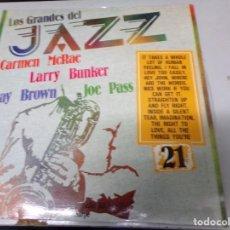 Discos de vinilo: LOS GRANDES DEL JAZZ NUMERO 21 CARMEN MCRAE, LARRY BUNKER, RAY BROWN, JOE PASS. Lote 183607585
