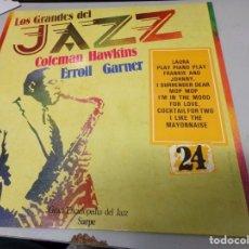 Discos de vinilo: LOS GRANDES DEL JAZZ NUMERO 24 COLEMAN HAWKINS, ERROLL GARNER. Lote 183611506
