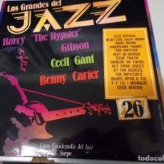 Discos de vinilo: LOS GRANDES DEL JAZZ NUMERO 26 HARRY ´´THE HYPSTER`` GIBSON, CECIL GANT, BENNY CARTER. Lote 183613598