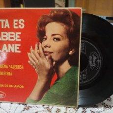 Discos de vinilo: ABBE LANE (MALAGUEÑA SALEROSA+3) EP ESPAÑA 1963 CON LENGUETA PEPETO. Lote 183618088