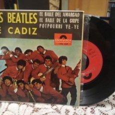 Discos de vinilo: LOS BEATLES DE CADIZ - EP - EDITADO ESPAÑA - EL BAILE DEL AMARGAO + 2-POLYDOR 1965. Lote 183618751