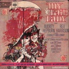 Discos de vinilo: MY FAIR LADY - BANDA SONORA DE LA PELICULA / EP CBS DE 1965 RF-4178 . Lote 183634508