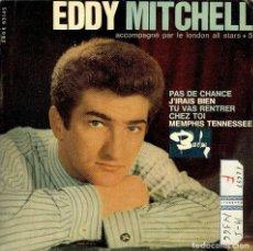 Discos de vinilo: EDDY MITCHELL PAS DE CHANCE EP EDITADO EN ESPAÑA 1964. Lote 183645546