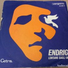 Discos de vinilo: SERGIO ENDRIGO. LONTANO DAGLI OCCHI / LA COLOMBA. CETRA VERGARA 1969.. Lote 183654116