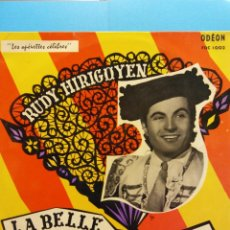 Discos de vinilo: RUDY HIRIGOYEN. LA BELLE DE CADIX ANDALOUSIE. LES OPERETTES CELEBRES. ODEON. Lote 183655417