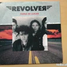 Discos de vinilo: REVOLVER - FUERA DE LUGAR (SG) 1990 PROMO !!!!!. Lote 183662911