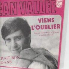 Discos de vinilo: 45 GIRI JEAN VALLEE VIENS L'OUBLIER EUROVISION 1970 BELGIUM VGVG RARE . Lote 183663132