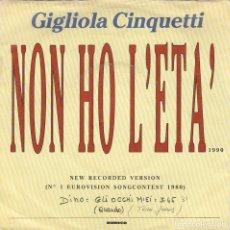 Discos de vinilo: 45 GIRI GIGLIOLA CINQUETTI NON HO L'ETA' /DINO GLI OCCHI MIERI DURECO HOLLAND. Lote 183663477