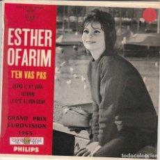 Discos de vinil: EP ESTER OFAARIM T'EN VAS PAS +3 LABEL PHILIPS FRANCE COVER CARTONATA . Lote 183663808
