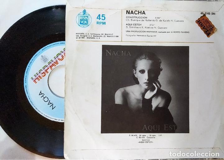 Discos de vinilo: SINGLE NACHA GUEVARA: CONSTRUCCCIÓN-AQUÍ ESTOY, 1981, muy buen estado, Hispavox– 45-2145(VG+_VG+) - Foto 2 - 183664728
