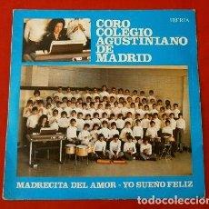 Discos de vinilo: CORO COLEGIO AGUSTINIANO DE MADRID (SINGLE 1974) MADRECITA DEL AMOR - YO SUEÑO FELIZ- P. FELIX REMON. Lote 183666250