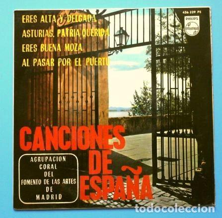 AGRUPACION CORAL FOMENTO ARTES MADRID (EP 1965) CANCIONES DE ESPAÑA - ERES ALTA Y DELGADA - ASTURIAS (Música - Discos - Singles Vinilo - Clásica, Ópera, Zarzuela y Marchas)