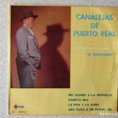 Discos de vinilo: CANALEJAS DE PUERTO REAL.ME ASOME A LA MURALLA + 3...PEDIDO MINIMO 5€. Lote 183669728
