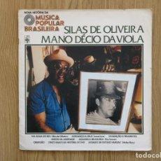 Discos de vinilo: 10 PULGADAS MUSICA POPULAR BRASILEIRA SILAS DE OLIVEIRA MANO DECIO DA VIOLA CHICO BUARQUE NARA LEAO. Lote 183674512
