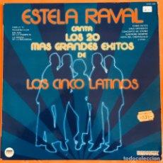Discos de vinilo: ESTELA RAVAL Y LOS CINCO LATINOS LP LOS 20 MAS GRANDES EXITOS. Lote 183676368