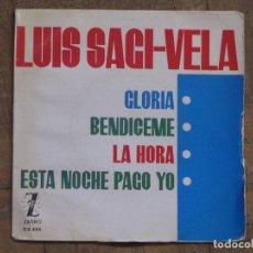 Discos de vinilo: LUIS SAGI-VELA. GLORIA; BENDICEME; LA HORA; ESTA NOCHE PAGO YO. ESPAÑA, 1983. FUNDA VG+. DISCO VG+.. Lote 183677338