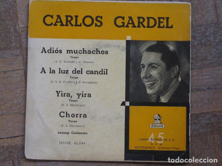 CARLOS GARDEL. ADIOS MUCHACHOS; YIRA, YIRA; CHORRA; A LA LUZ DEL CANDIL. ESPAÑA, 1955. VG+. VG++ (Música - Discos de Vinilo - EPs - Grupos y Solistas de latinoamérica)