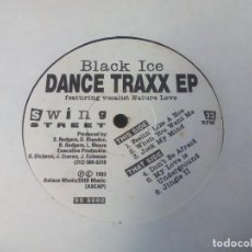 Discos de vinilo: MX. NATURE LOVE -- BLACK ICE. - DANCE TRAXX EP. Lote 183679326